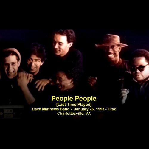 People People (Last Time Played) - Dave Matthews Band - 1/26/93 - Trax - Charlottesville, VA
