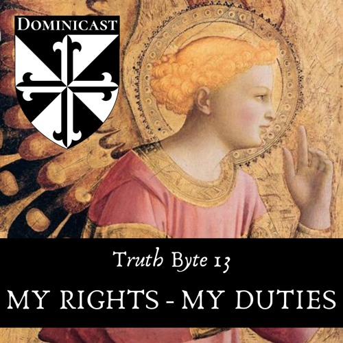 My Rights / My Duties - Truth Byte 13