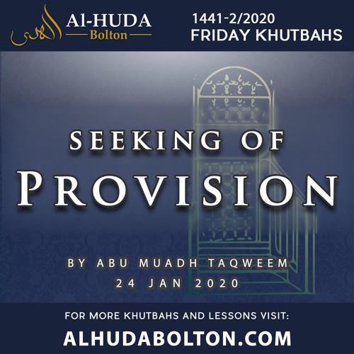 Khutbah: Seeking Of Provision