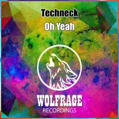 Oh Yeah (Original mix)[ Wolfragerecordings ]