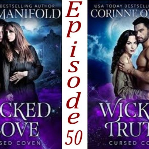 50 - Wicked Love/ Wicked Truth By Lisa Manifold/Corinne O'Flynn