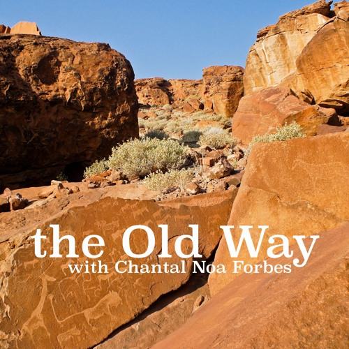 the Old Way: Podcast Series