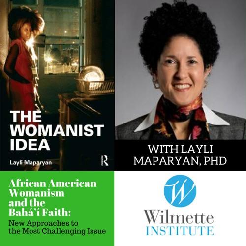 Layli Maparyan | African American Womanism And The Bahá'í Faith: New Approaches