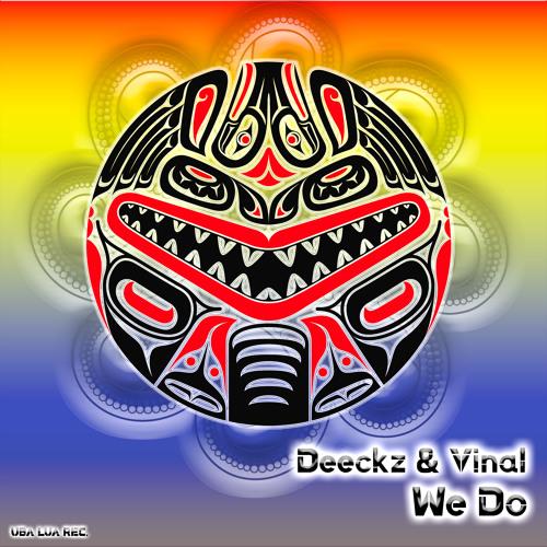 Deeckz & Vinal - We Do (Original Mix) - [ULR057] [OUT NOW]