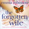 The Forgotten Wife by Emma Robinson, read by Alison Campbell