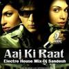 Download Aaj ki raat Mp3