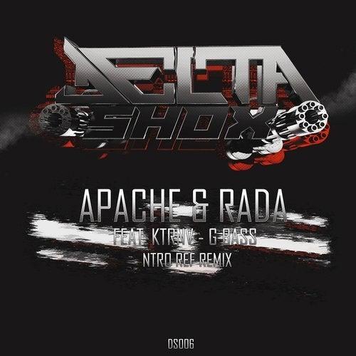 APACHE & RADA - G BASS (Ft. KTRNV) [Ntro ref Remix]