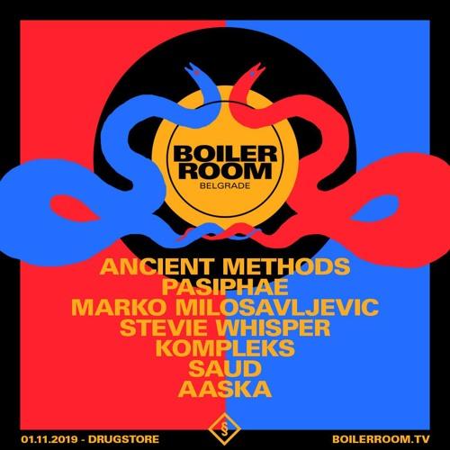 Stevie Whisper | Boiler Room x Belgrade: Drugstore