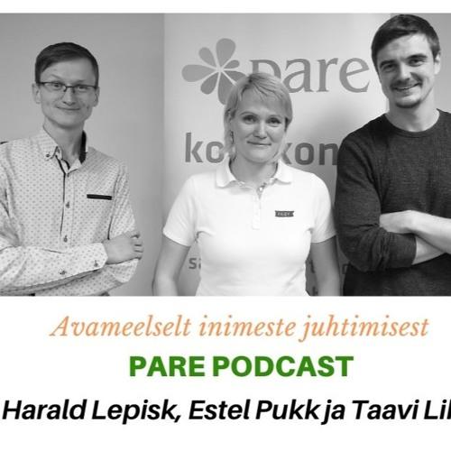 PARE podcast: Avameelselt inimeste juhtimisest! #14