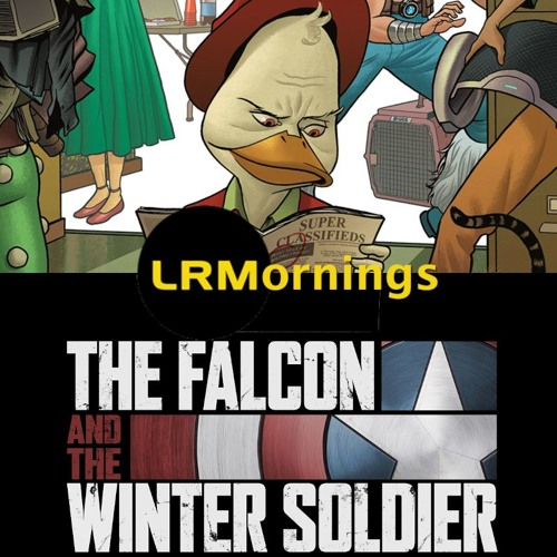 It Sucks The Howard The Duck Toon Is Canceled And Some Falcon And Winter Soldier Talk| LRMornings