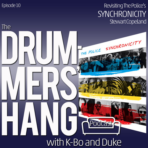 Revisiting The Police's Synchronicity - Drummers' Hang  Ep. 10