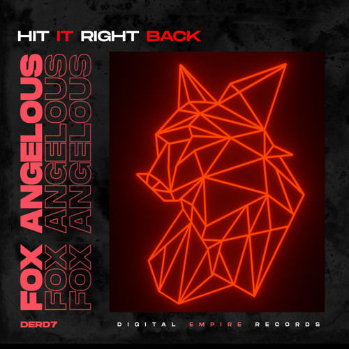Fox Angelous - Hit It Right Back (Original Mix) [Out Now]