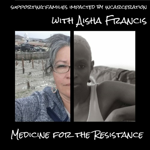 Supporting Families Impacted by Incarceration: with Aisha Francis