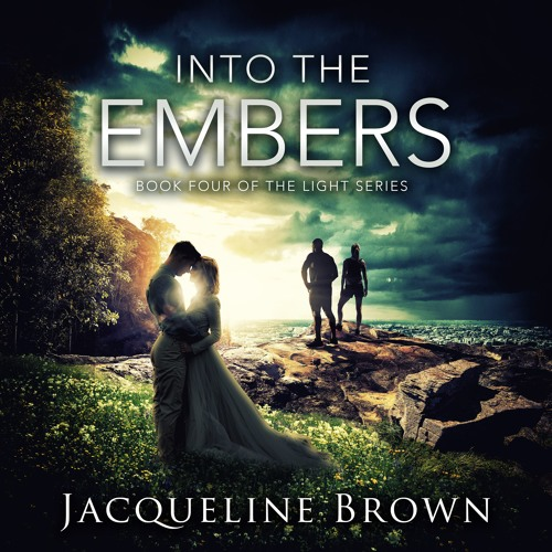 Into the Embers- Book 4 of the Light Series Retail Sample