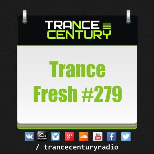 #TranceFresh 279