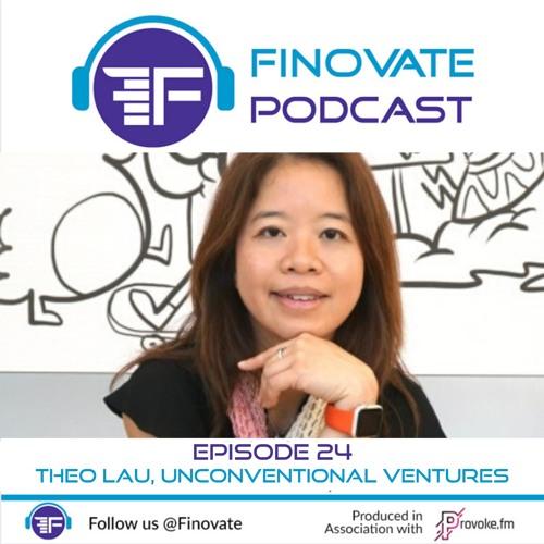 EP 24: Theo Lau, Unconventional Ventures