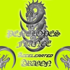 Penelope's Fiance - Accelerated Dragon (Snippets)
