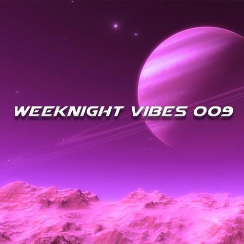 Weeknight Vibes 009