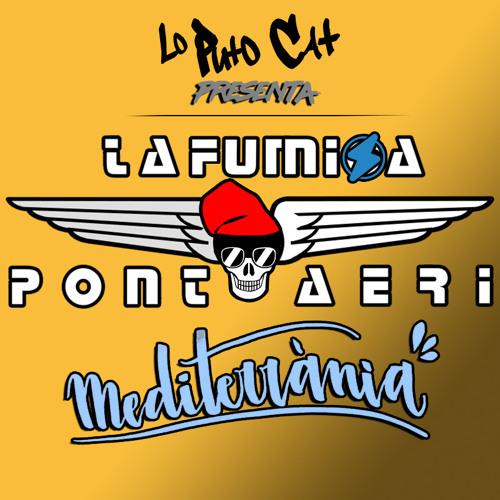 La Fumiga VS Pont aeri - Mediterrània (Lo Puto Cat Mix)