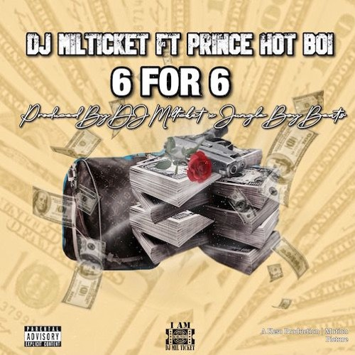 Dj milticket 6 for 6 freestyle ft prince hotboi