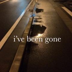I've Been Gone (prod. Candle Lights)