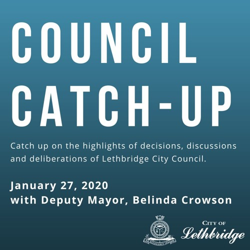 Council Catch-Up - January 27, 2020