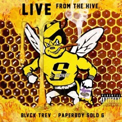 Live from the Hive (Ft. PaperBoy Solo-G)Prod.Mox
