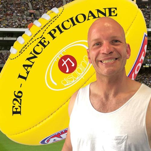 E26 | Lance Picioane | AFL Footballer | Charity | Foundation | Mental Health | CEO