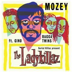 Mozey - Ladykillaz