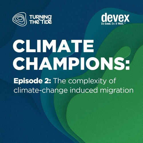 Episode 2: The complexity of climate-change induced migration with Anote Tong
