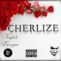 Kaylock Datrapper - Cherlize