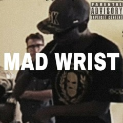 MAD WRIST ft(Androw Boffin & Ichigo Nyaosaki)