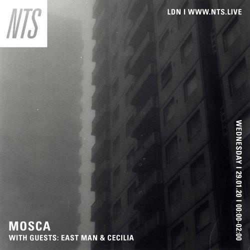 Mosca - NTS 29.01.20 (East Man Guest Mix)