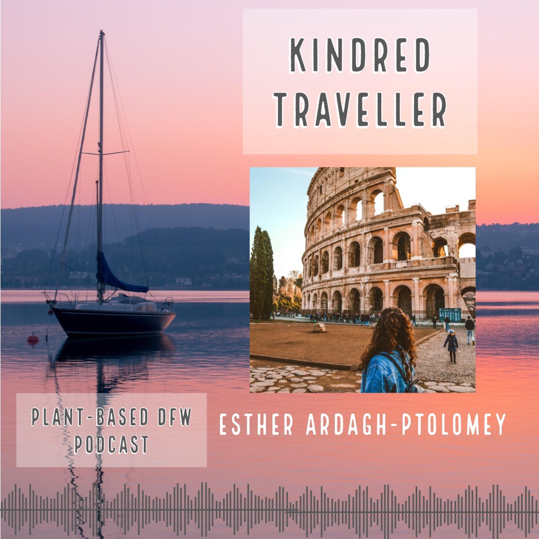 38: Ethical Travel for Vegans | Esther Ardagh-Ptolomey