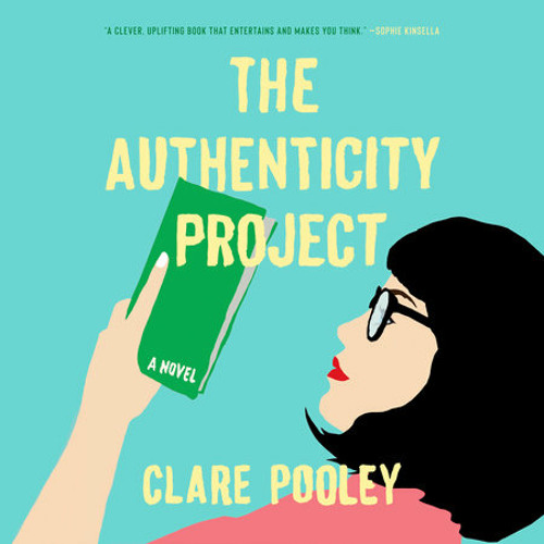 The Authenticity Project by Clare Pooley, read by Anna Cordell