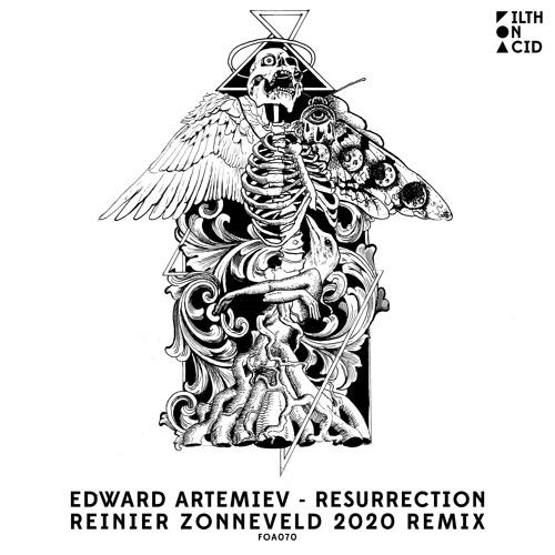PREMIERE: Edward Artemiev - Resurrection (Reinier Zonneveld 2020 Remix)