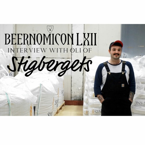 Beernomicon LXII - Interview with Oli of Stigbergets