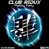 Club Redux #014 - 31-01-2020