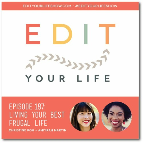 Episode 187: Living Your Best Frugal Life