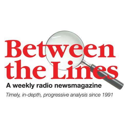Between The Lines - 1/29/20 @2020 Squeaky Wheel Productions. All Rights Reserved.
