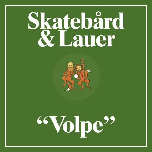Skatebård & Lauer - Volpi Polari