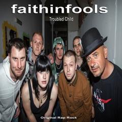 Troubled Child - faithinfools