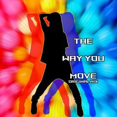 Luck Schlooser - The Way You Move ( Original Mix)