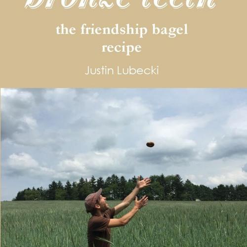 bronze teeth: the friendship bagel recipe