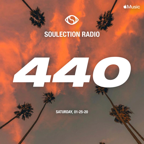 Soulection Radio Show #440