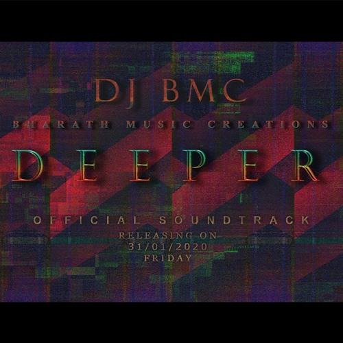 Dj BMC - DEEPER (Official Soundtrack)
