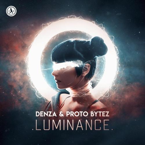 Denza & Proto Bytez - Luminance