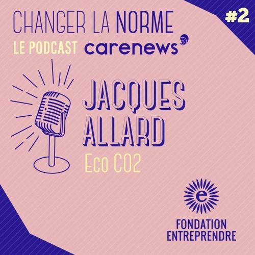 CareNews S03E02 - Jacques Allard / Eco CO2