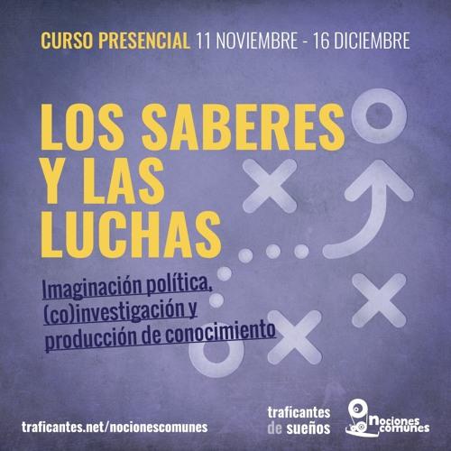 Transmitir la experiencia y la memoria de las luchas: el centro social El Laboratorio | Ana Sánchez