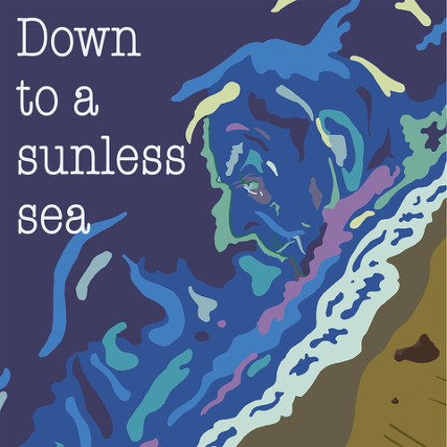 Announcement - Down to a sunless sea